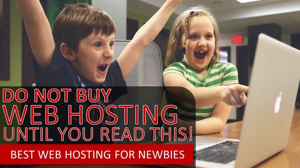 Best web hosting for newbies